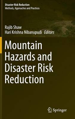 Mountain Hazards and Disaster Risk Reduction - Disaster Risk Reduction (Hardback)