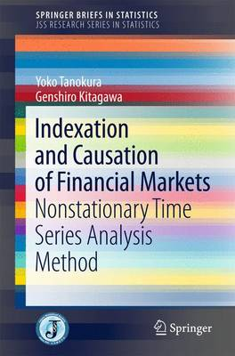 Indexation and Causation of Financial Markets - JSS Research Series in Statistics (Paperback)