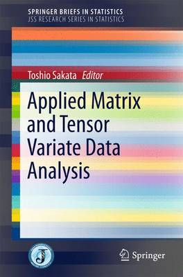 Applied Matrix and Tensor Variate Data Analysis - JSS Research Series in Statistics (Paperback)