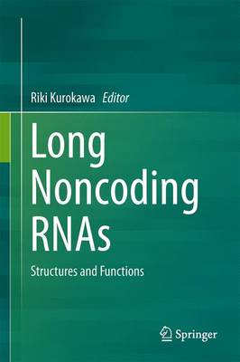 Long Noncoding RNAs: Structures and Functions (Hardback)