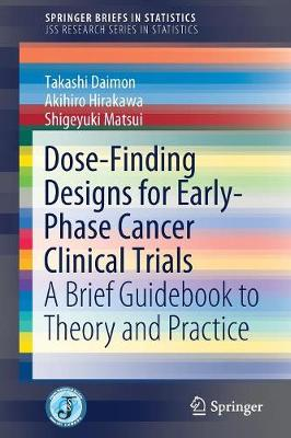 An Introduction to Dose-Finding Methods in Early Phase Clinical Trials - JSS Research Series in Statistics (Paperback)