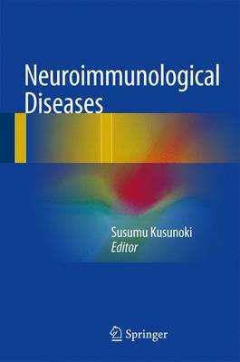 Neuroimmunological Diseases (Hardback)