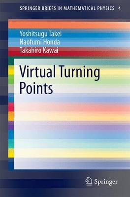 Virtual Turning Points - SpringerBriefs in Mathematical Physics 4 (Paperback)