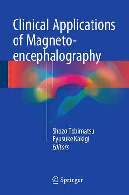 Clinical Applications of Magnetoencephalography (Hardback)