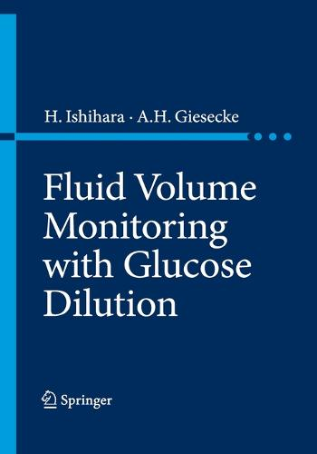 Fluid Volume Monitoring with Glucose Dilution (Paperback)
