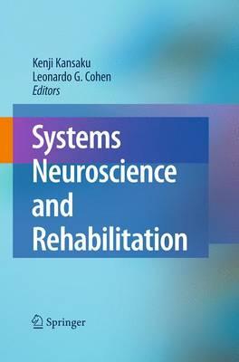 Systems Neuroscience and Rehabilitation (Paperback)