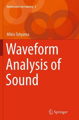Waveform Analysis of Sound - Mathematics for Industry 3 (Paperback)