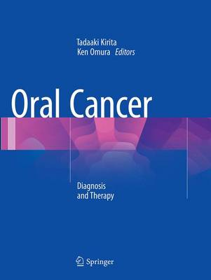 Oral Cancer: Diagnosis and Therapy (Paperback)