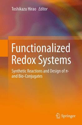 Functionalized Redox Systems: Synthetic Reactions and Design of  - and Bio-Conjugates (Paperback)
