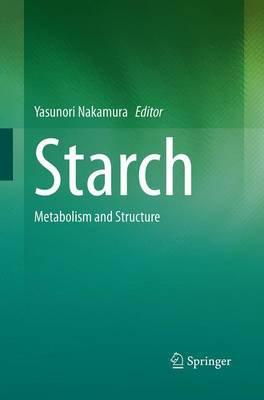 Starch: Metabolism and Structure (Paperback)