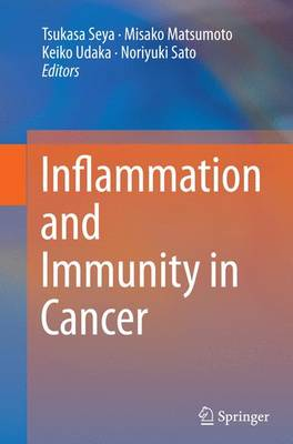 Inflammation and Immunity in Cancer (Paperback)