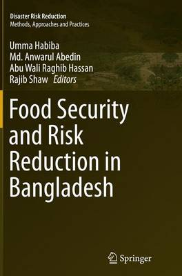 Food Security and Risk Reduction in Bangladesh - Disaster Risk Reduction (Paperback)