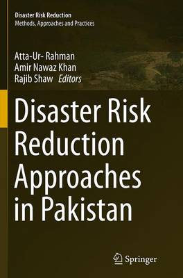Disaster Risk Reduction Approaches in Pakistan - Disaster Risk Reduction (Paperback)