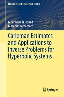 Carleman Estimates and Applications to Inverse Problems for Hyperbolic Systems - Springer Monographs in Mathematics (Hardback)