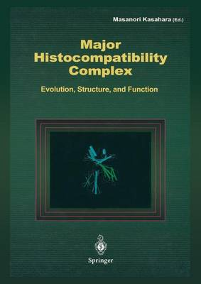 Major Histocompatibility Complex: Evolution, Structure, and Function (Paperback)
