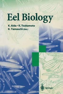 Eel Biology (Paperback)