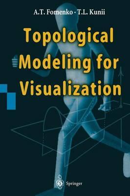 Topological Modeling for Visualization (Paperback)