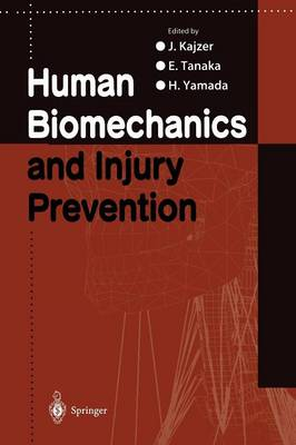 Human Biomechanics and Injury Prevention (Paperback)