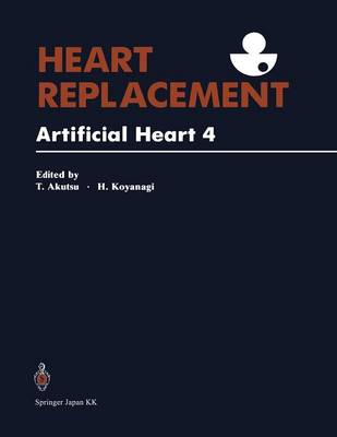 Heart Replacement: Artificial Heart 4 (Paperback)
