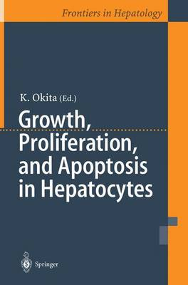 Growth, Proliferation, and Apoptosis in Hepatocytes (Paperback)