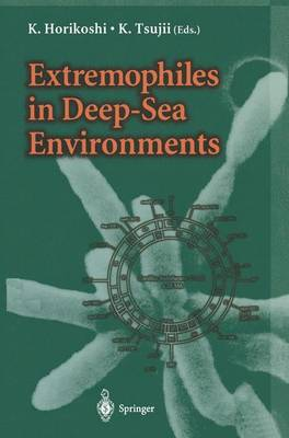 Extremophiles in Deep-Sea Environments (Paperback)