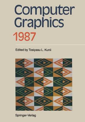 Computer Graphics 1987: Proceedings of CG International '87 (Paperback)