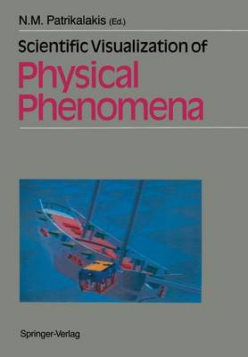 Scientific Visualization of Physical Phenomena (Paperback)