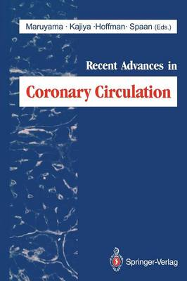 Recent Advances in Coronary Circulation (Paperback)