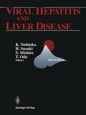 Viral Hepatitis and Liver Disease: Proceedings of the International Symposium on Viral Hepatitis and Liver Disease: Molecules Today, More Cures Tomorrow, Tokyo, May 10-14, 1993 (1993 ISVHLD) (Paperback)