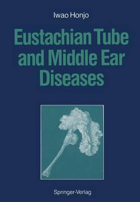 Eustachian Tube and Middle Ear Diseases (Paperback)