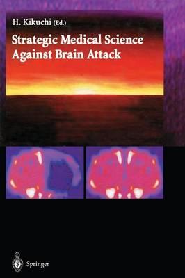 Strategic Medical Science Against Brain Attack (Paperback)