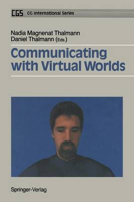 Communicating with Virtual Worlds - Computer Animation Series (Paperback)