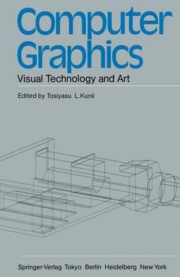 Computer Graphics: Visual Technology and Art (Hardback)