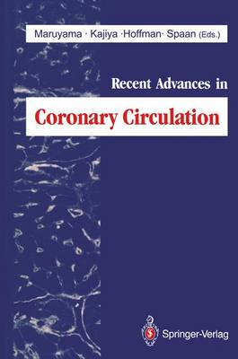 Recent Advances in Coronary Circulation (Hardback)