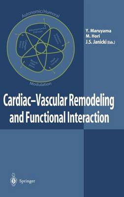 Cardiac-Vascular Remodeling and Functional Interaction (Hardback)