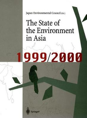 The State of the Environment in Asia: 1999/2000 - The State of Environment in Asia (Paperback)