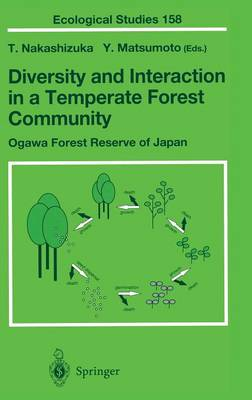 Diversity and Interaction in a Temperate Forest Community: Ogawa Forest Reserve of Japan - Ecological Studies 158 (Hardback)