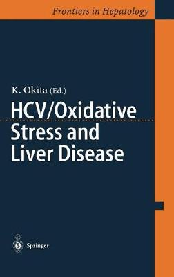 HCV/Oxidative Stress and Liver Disease (Hardback)