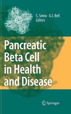 Pancreatic Beta Cell in Health and Disease (Hardback)
