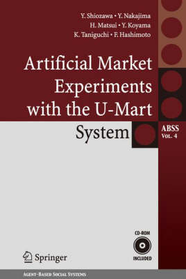 Artificial Market Experiments with the U-Mart System - Agent-Based Social Systems 4