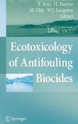 Ecotoxicology of Antifouling Biocides (Hardback)