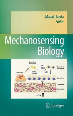 Mechanosensing Biology (Hardback)