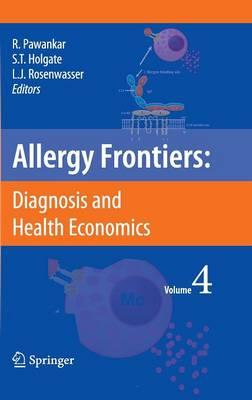 Allergy Frontiers:Diagnosis and Health Economics - Allergy Frontiers 4 (Hardback)