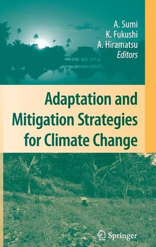 Adaptation and Mitigation Strategies for Climate Change (Hardback)