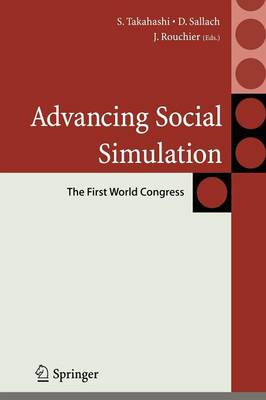 Advancing Social Simulation: The First World Congress - Agent-Based Social Systems (Paperback)