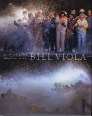 Bill Viola: Hatsu-Yume First Dream (Hardback)