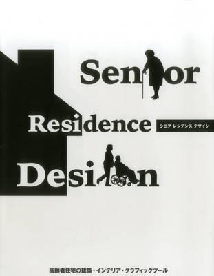 Senior Residence Design (Hardback)