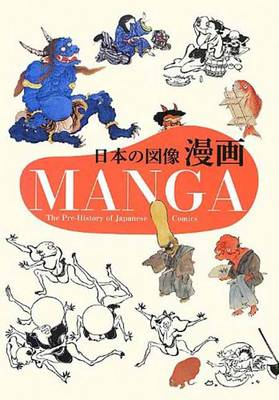 Manga: The Pre-History of Japanese Comics (Paperback)