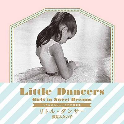 Little Dancers: Girls in Sweet Dreams (Paperback)