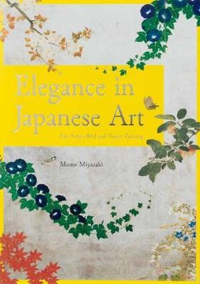 Elegance of Japanese Art: Edo Rimpa Bird and Flower Painting (Paperback)